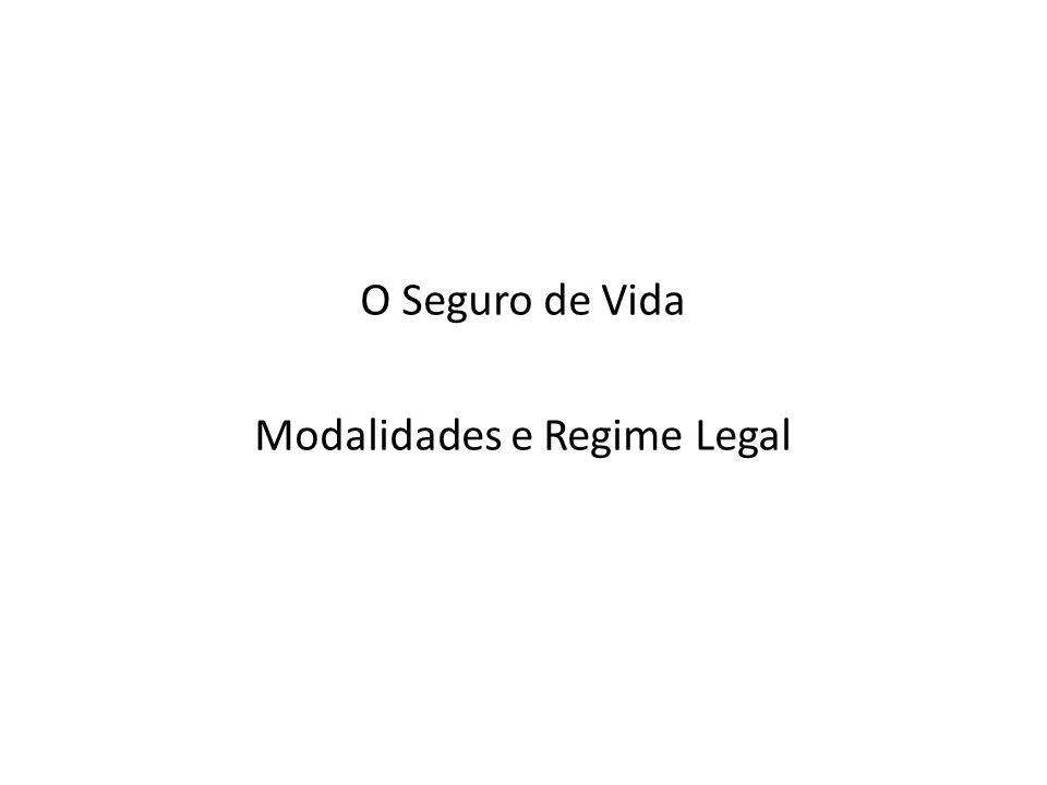 Modalidades e Regime Legal
