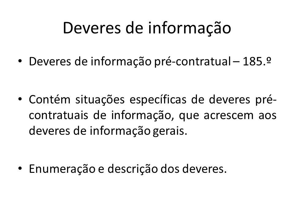 Deveres de informação Deveres de informação pré-contratual – 185.º