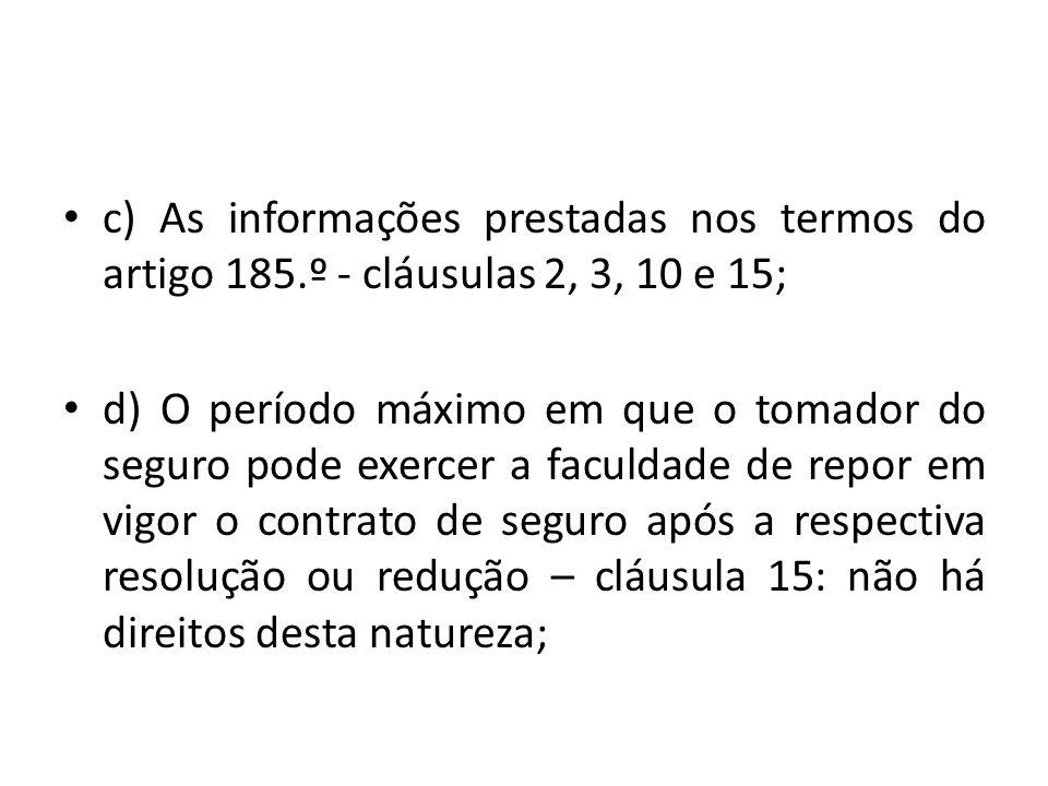 c) As informações prestadas nos termos do artigo 185