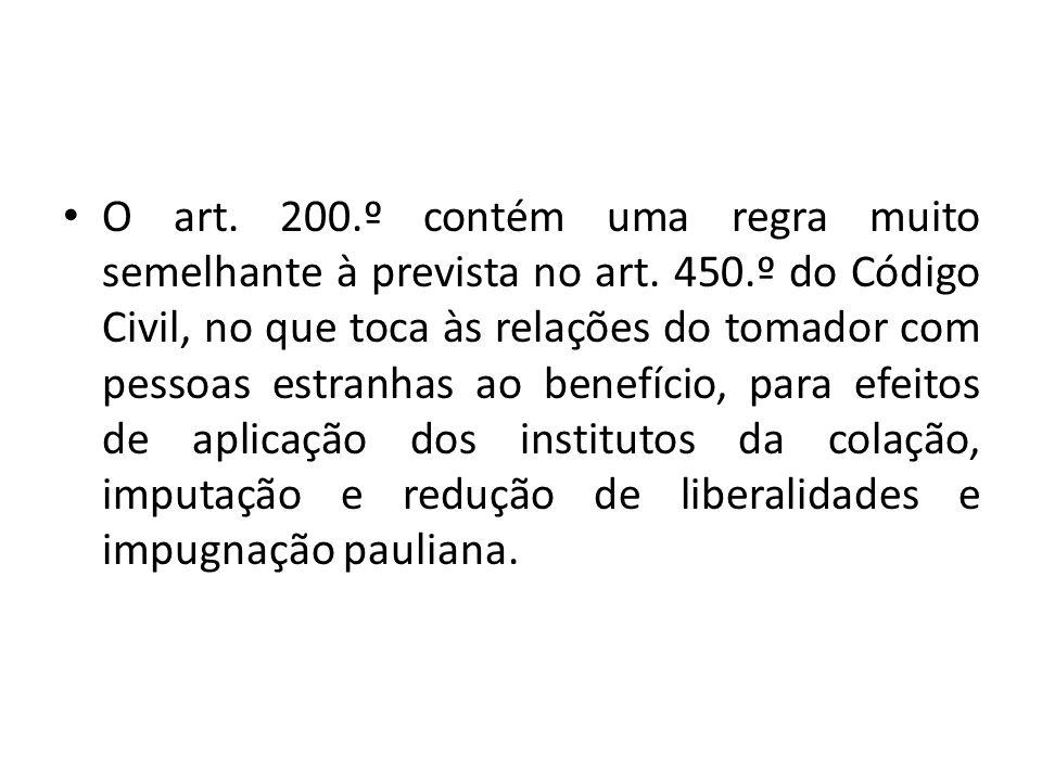O art. 200. º contém uma regra muito semelhante à prevista no art. 450