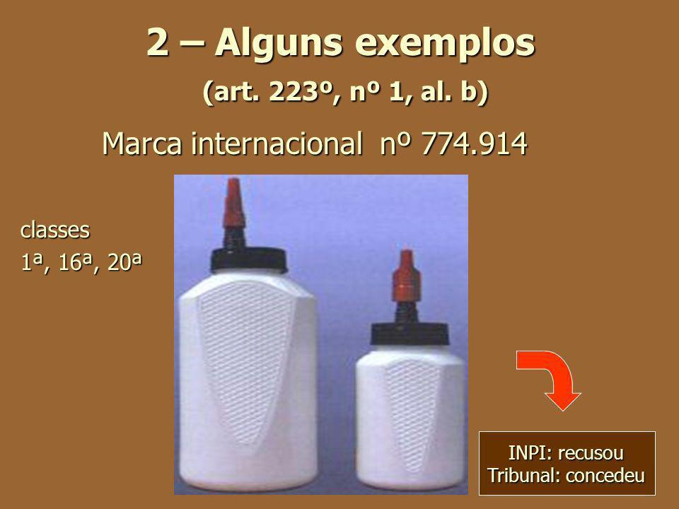 2 – Alguns exemplos (art. 223º, nº 1, al. b)
