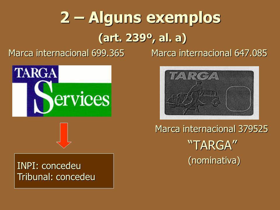 2 – Alguns exemplos (art. 239º, al. a)