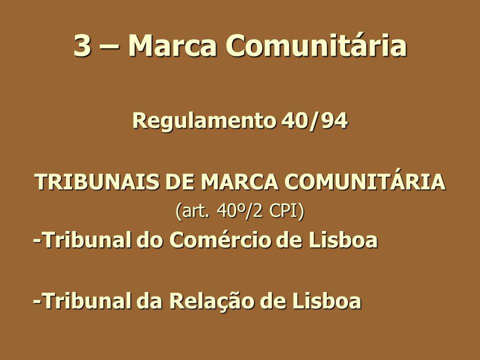 TRIBUNAIS DE MARCA COMUNITÁRIA
