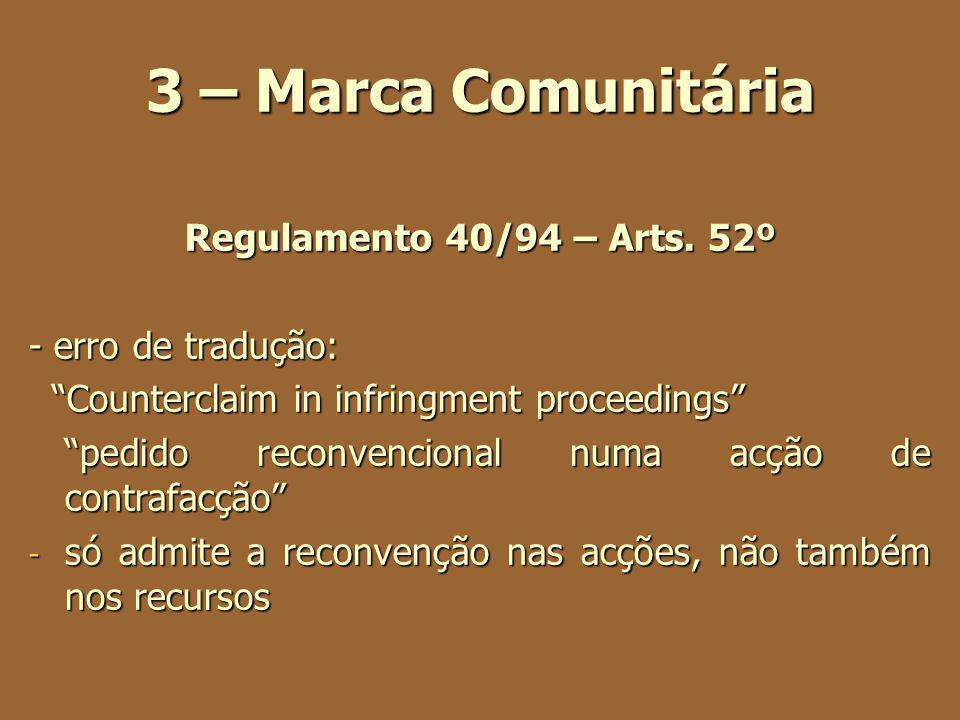 3 – Marca Comunitária Regulamento 40/94 – Arts. 52º