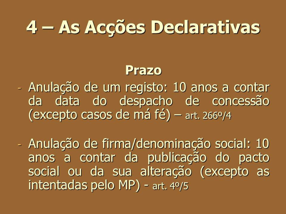 4 – As Acções Declarativas