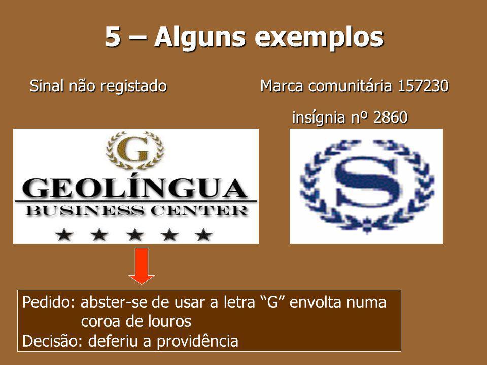 5 – Alguns exemplos insígnia nº 2860