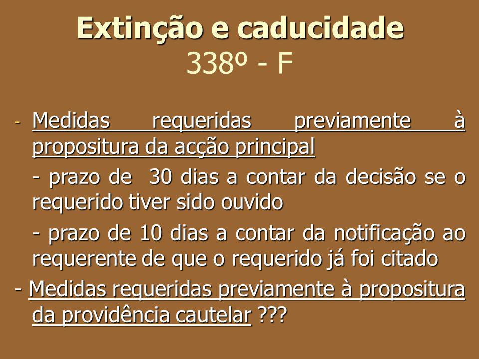 Extinção e caducidade 338º - F