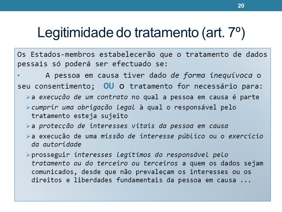 Legitimidade do tratamento (art. 7º)