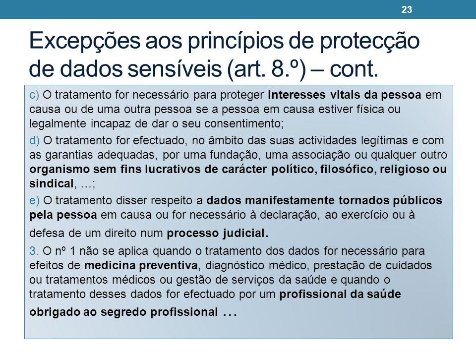 Excepções aos princípios de protecção de dados sensíveis (art. 8