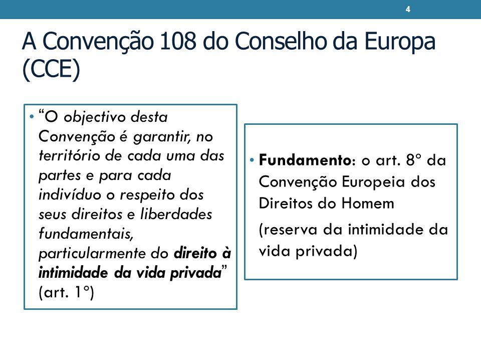 A Convenção 108 do Conselho da Europa (CCE)