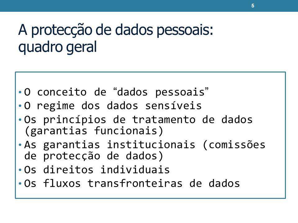 A protecção de dados pessoais: quadro geral