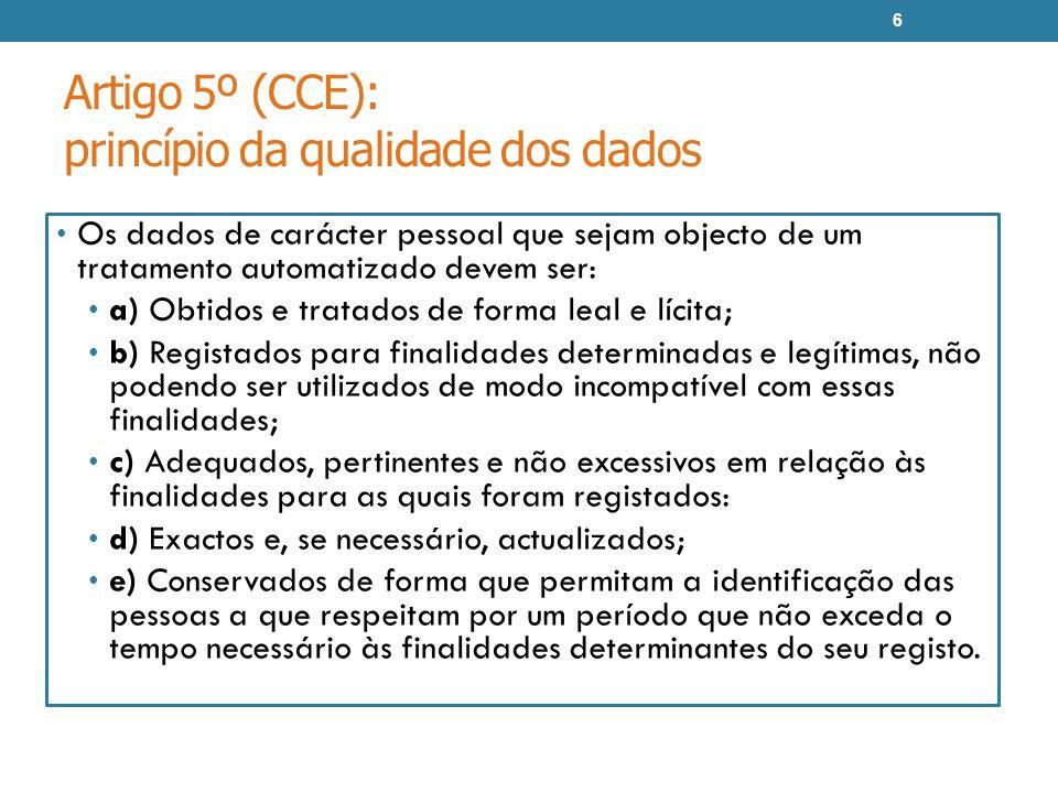 Artigo 5º (CCE): princípio da qualidade dos dados