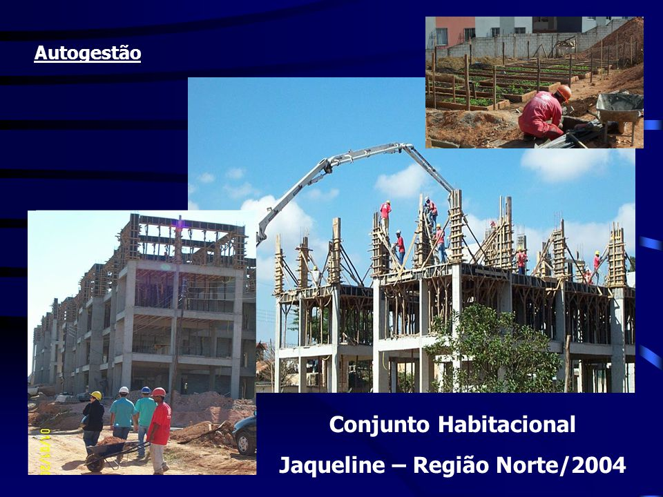 Conjunto Habitacional Jaqueline – Região Norte/2004