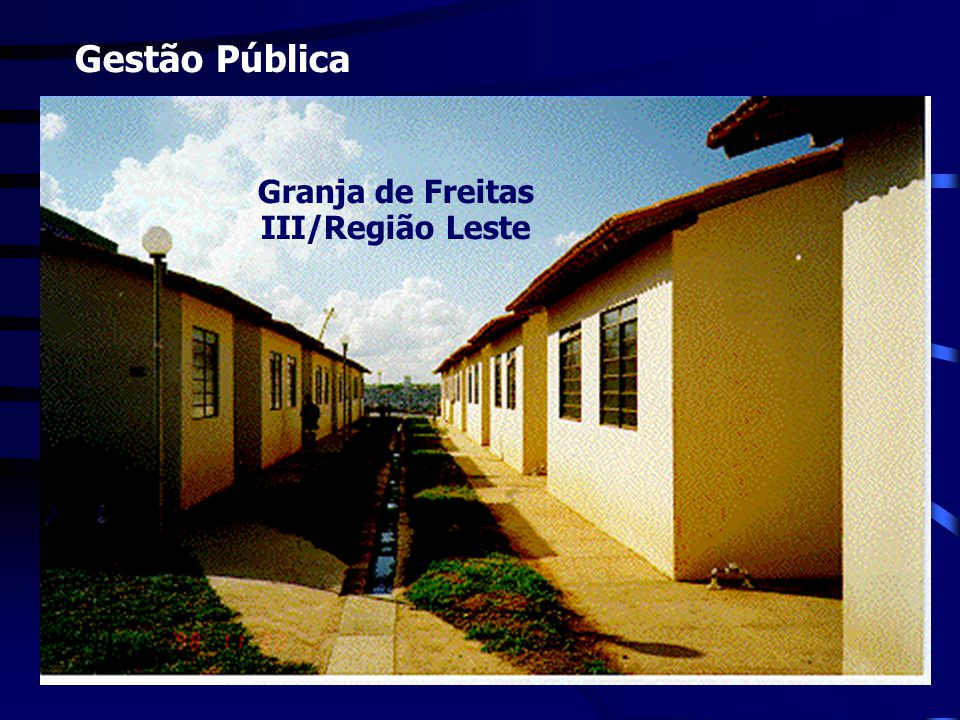 Granja de Freitas III/Região Leste