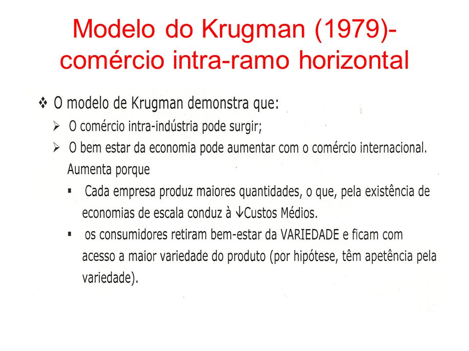 Modelo do Krugman (1979)-comércio intra-ramo horizontal