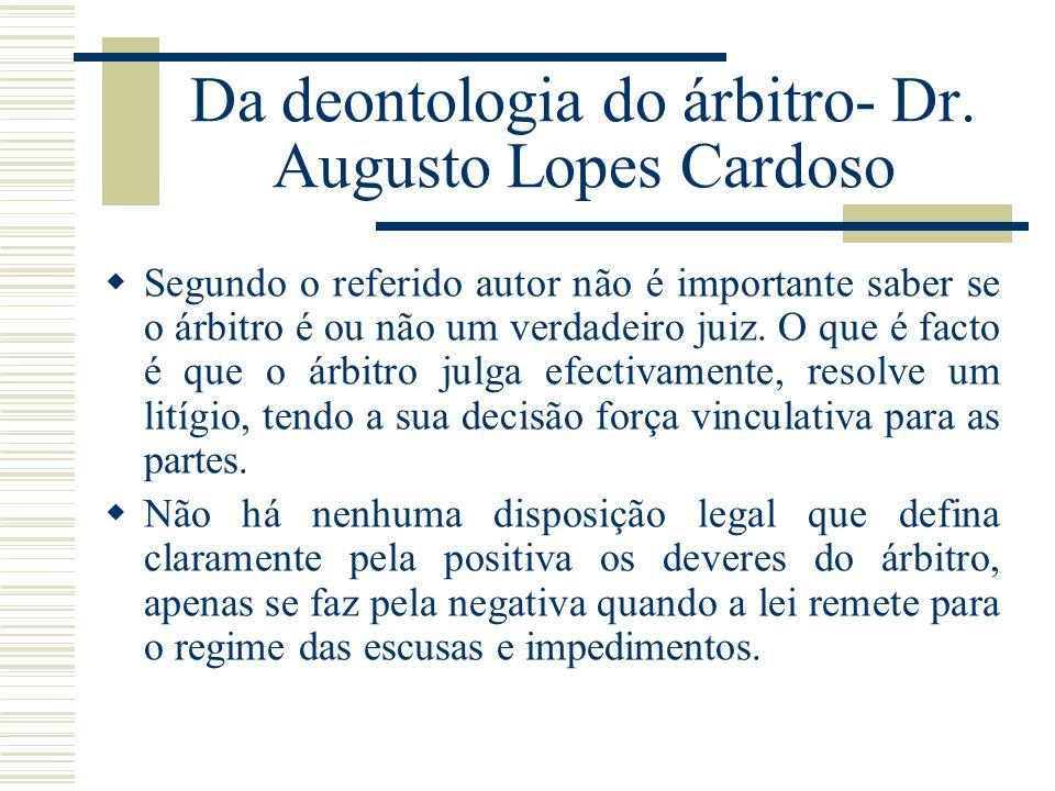 Da deontologia do árbitro- Dr. Augusto Lopes Cardoso