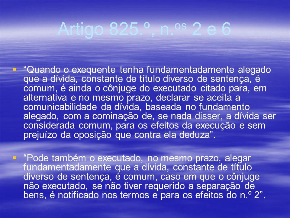 Artigo 825.º, n.os 2 e 6