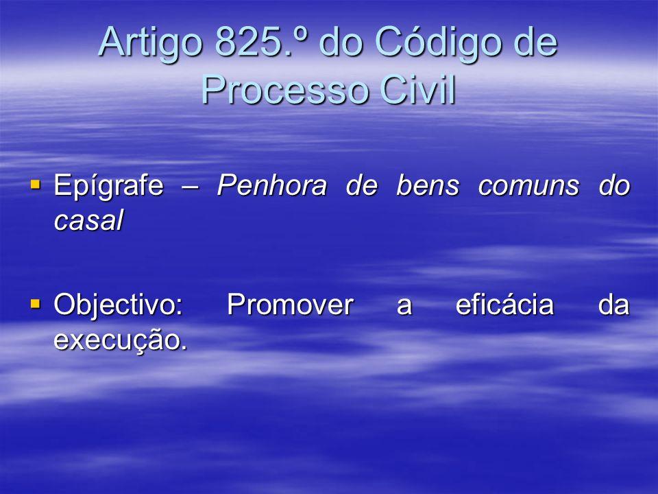 Artigo 825.º do Código de Processo Civil