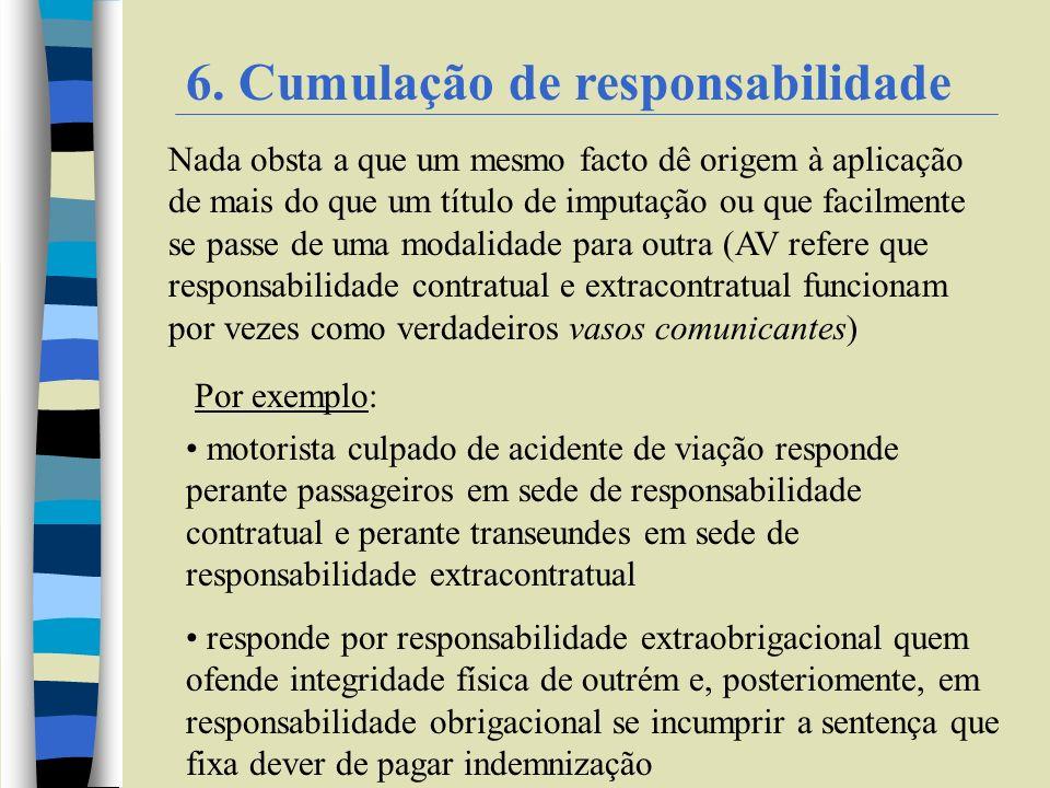 6. Cumulação de responsabilidade