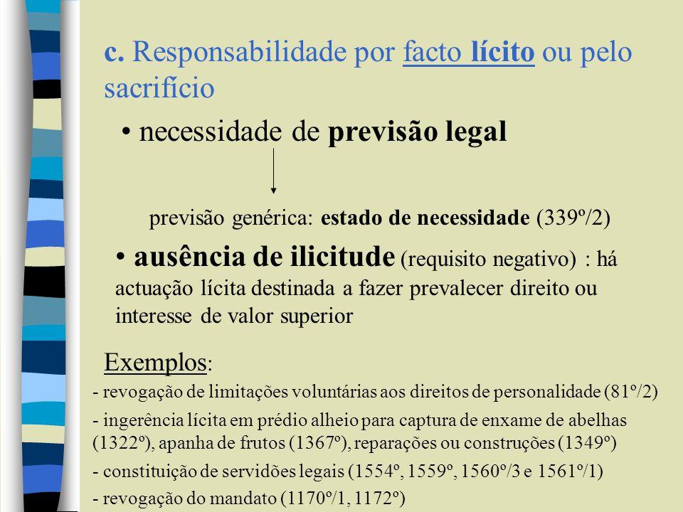 c. Responsabilidade por facto lícito ou pelo sacrifício