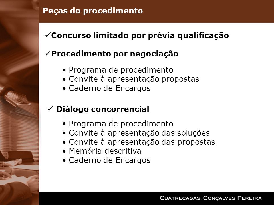 Peças do procedimento Concurso limitado por prévia qualificação. Procedimento por negociação. Programa de procedimento.