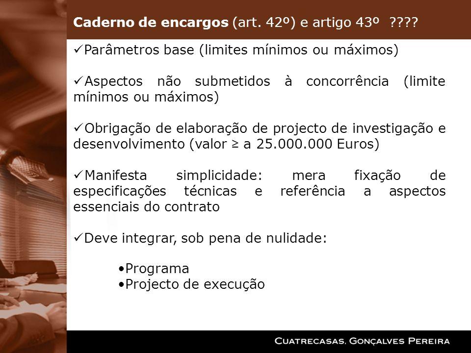 Caderno de encargos (art. 42º) e artigo 43º
