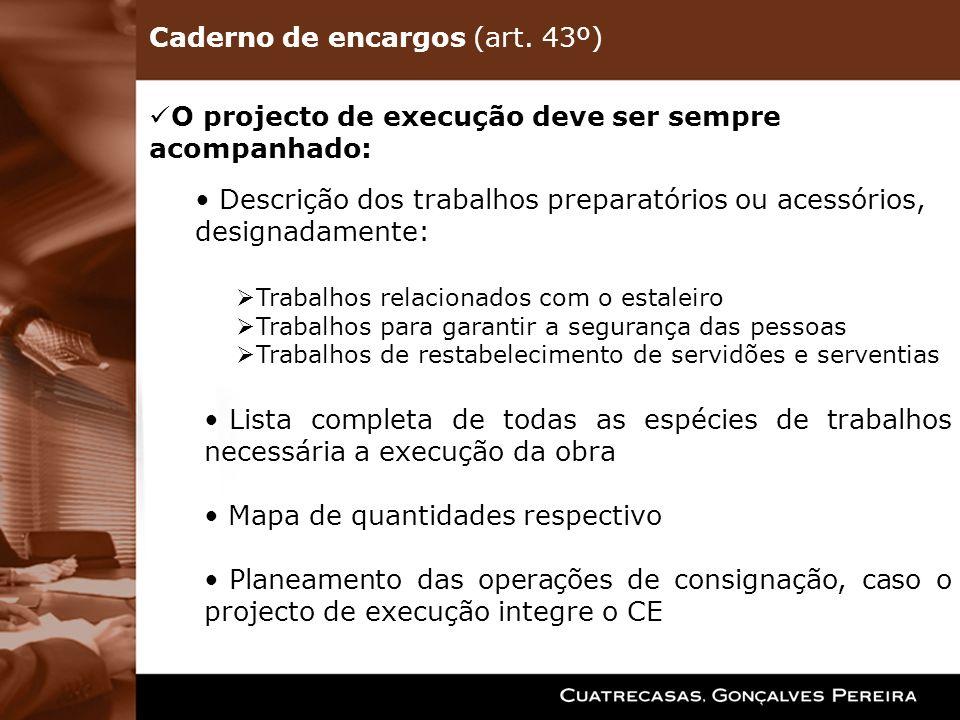 Caderno de encargos (art. 43º)