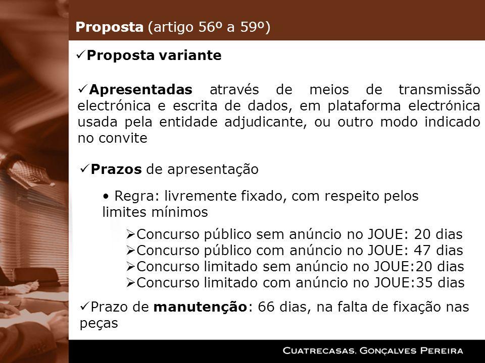 Proposta (artigo 56º a 59º) Proposta variante.