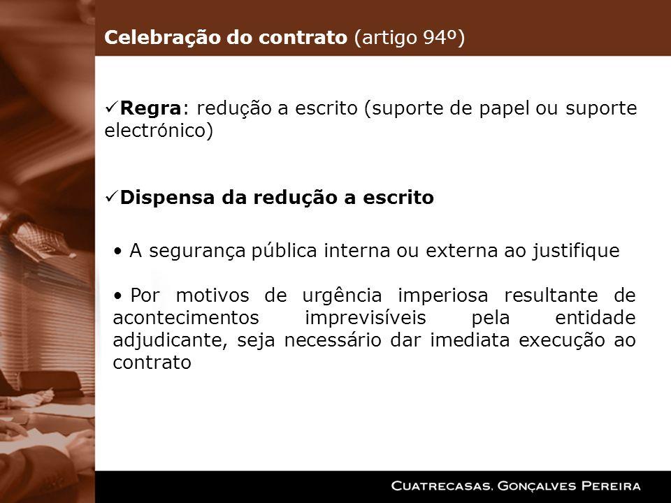Celebração do contrato (artigo 94º)