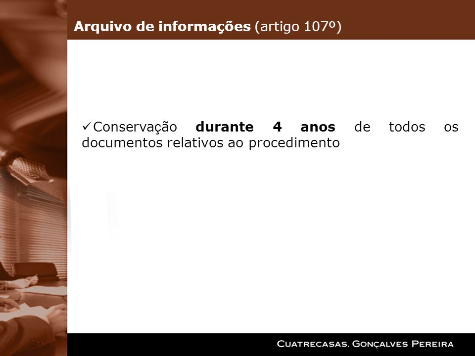 Arquivo de informações (artigo 107º)