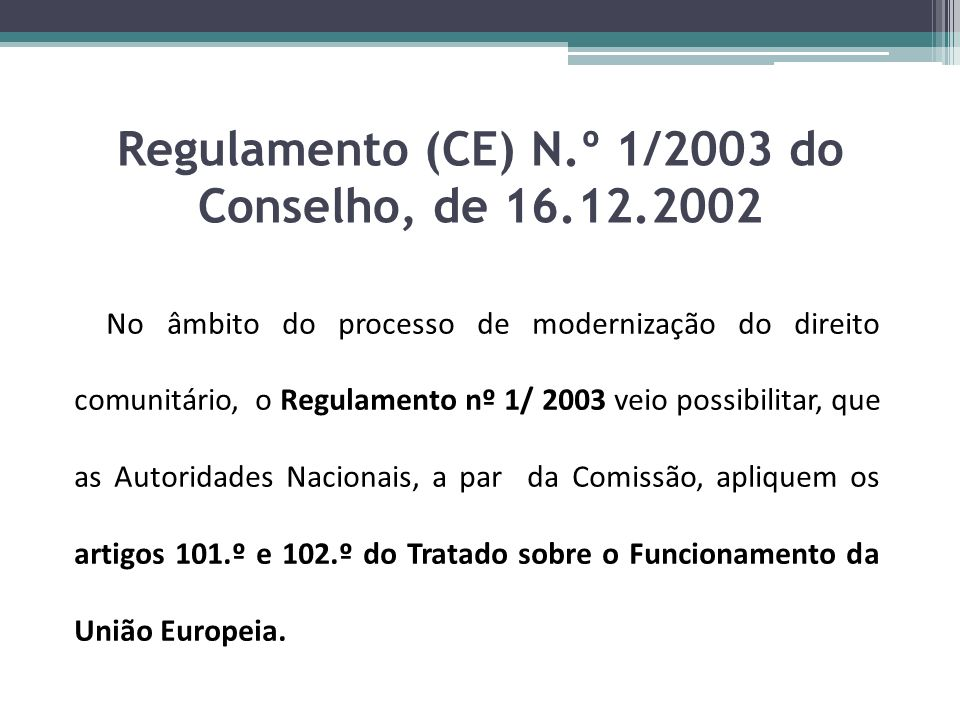 Regulamento (CE) N.º 1/2003 do Conselho, de 16.12.2002