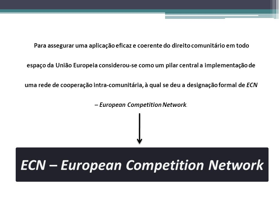 ECN – European Competition Network
