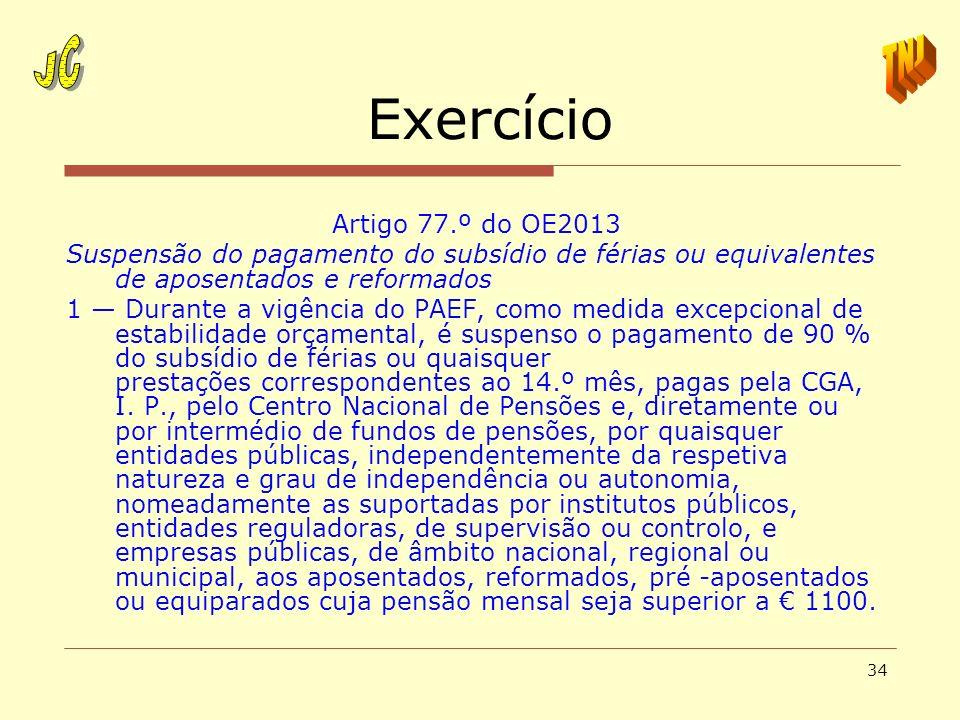 Exercício JC TNJ Artigo 77.º do OE2013
