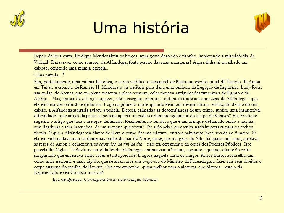 Uma históriaJC. TNJ.