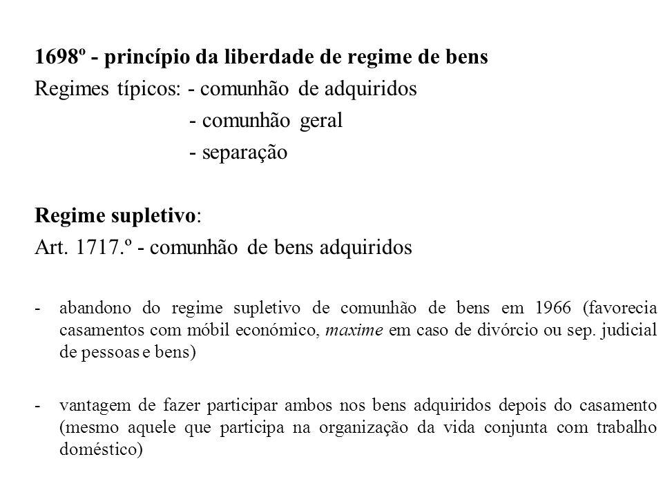1698º - princípio da liberdade de regime de bens