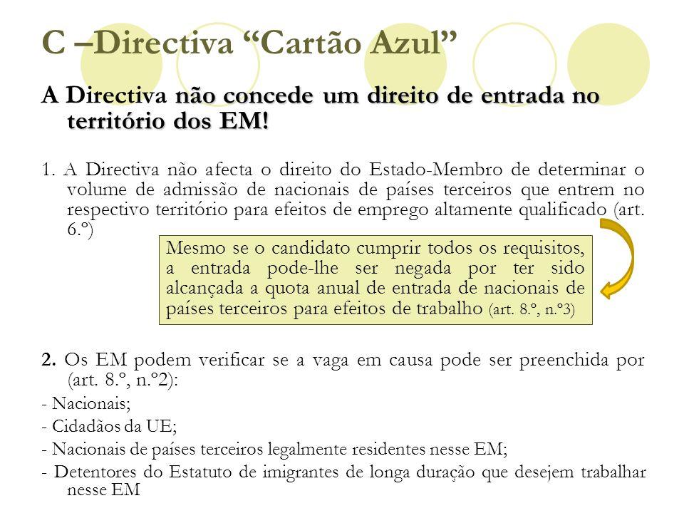 C –Directiva Cartão Azul