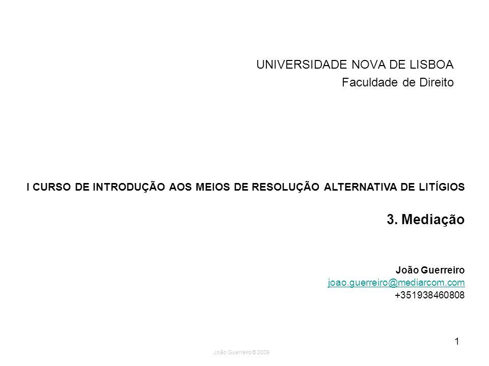 3. Mediação UNIVERSIDADE NOVA DE LISBOA Faculdade de Direito