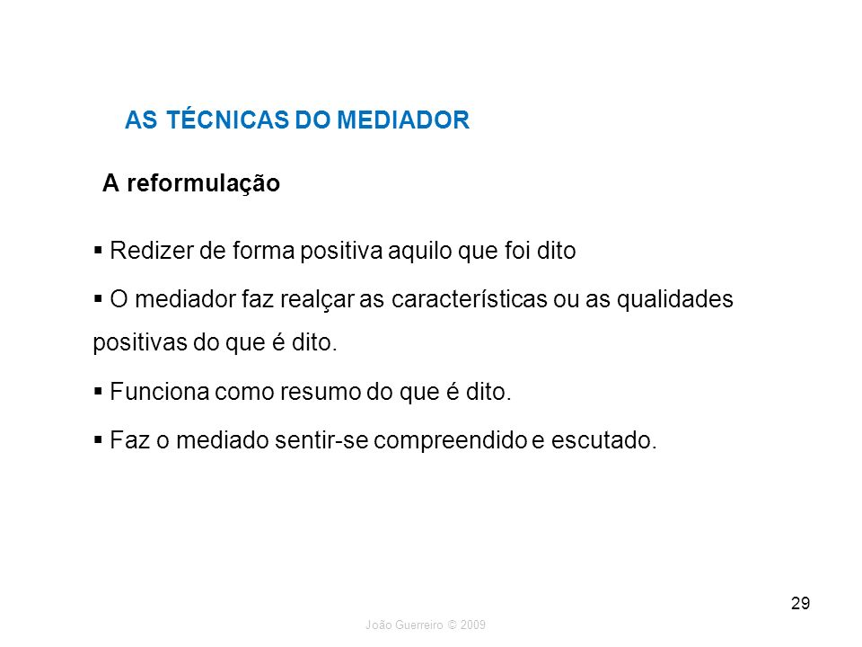 AS TÉCNICAS DO MEDIADOR