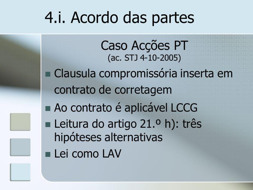4.i. Acordo das partes Caso Acções PT