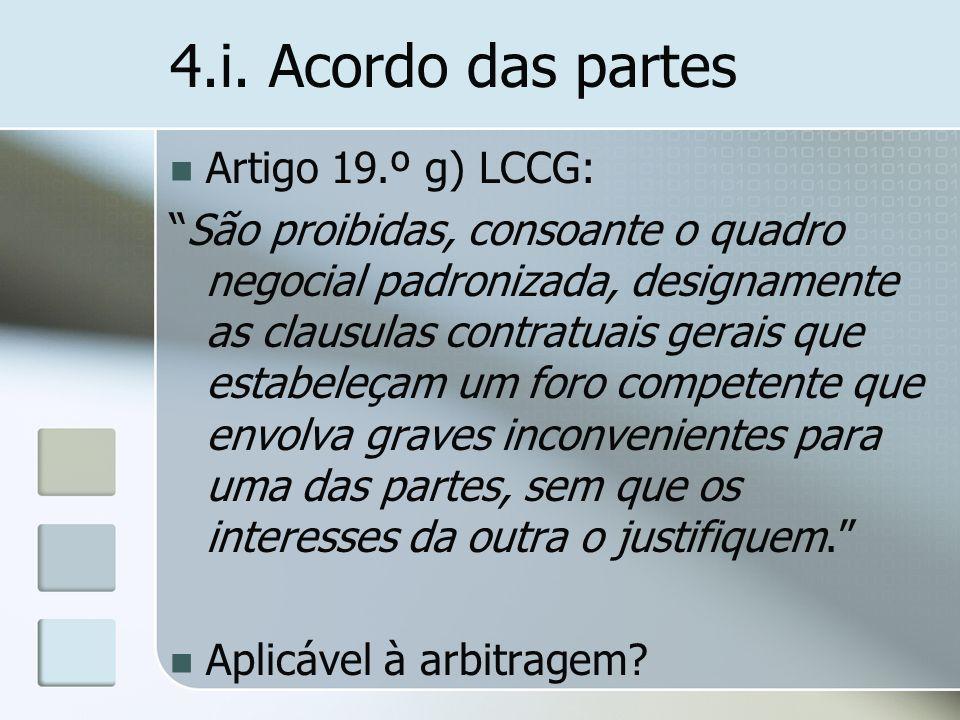 4.i. Acordo das partes Artigo 19.º g) LCCG: