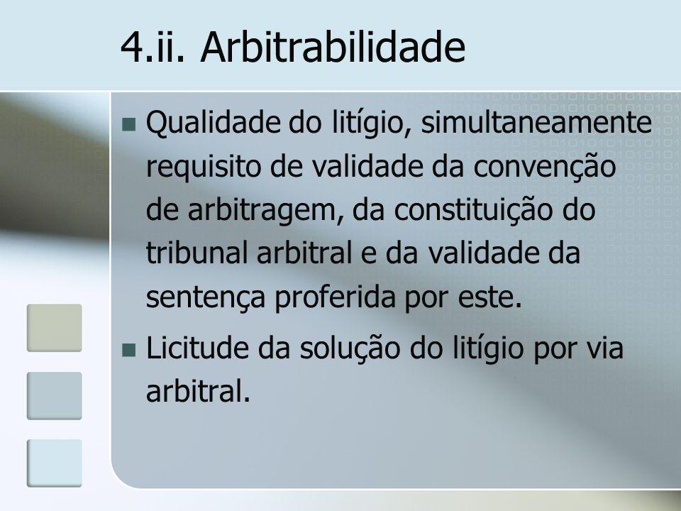 4.ii. Arbitrabilidade