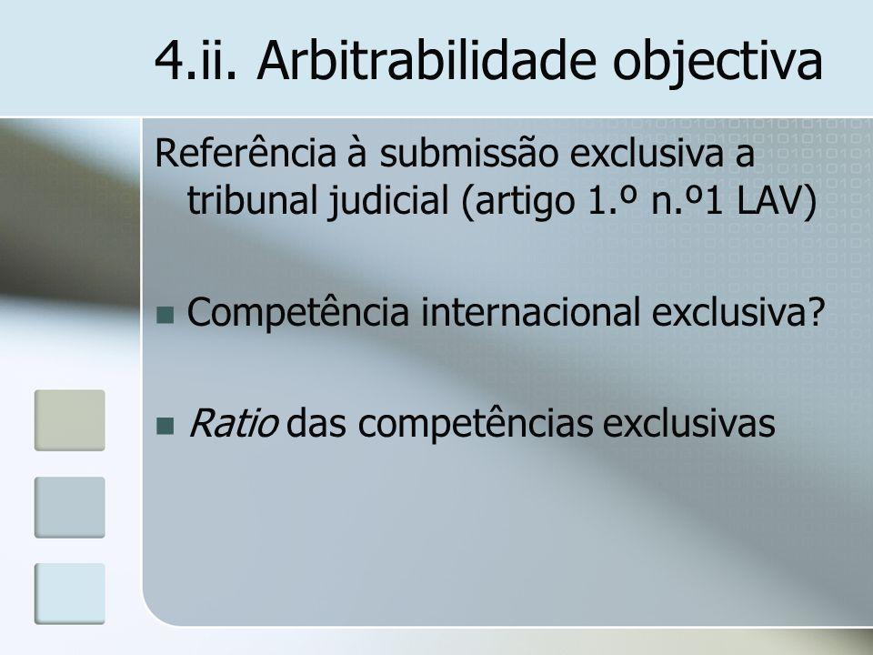 4.ii. Arbitrabilidade objectiva