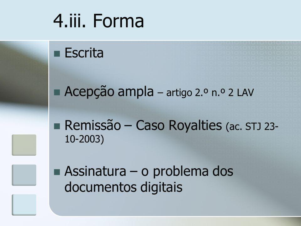 4.iii. Forma Escrita Acepção ampla – artigo 2.º n.º 2 LAV