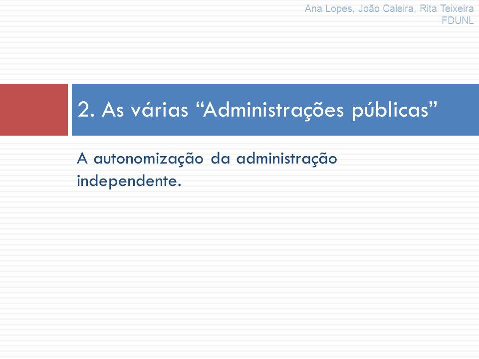 2. As várias Administrações públicas