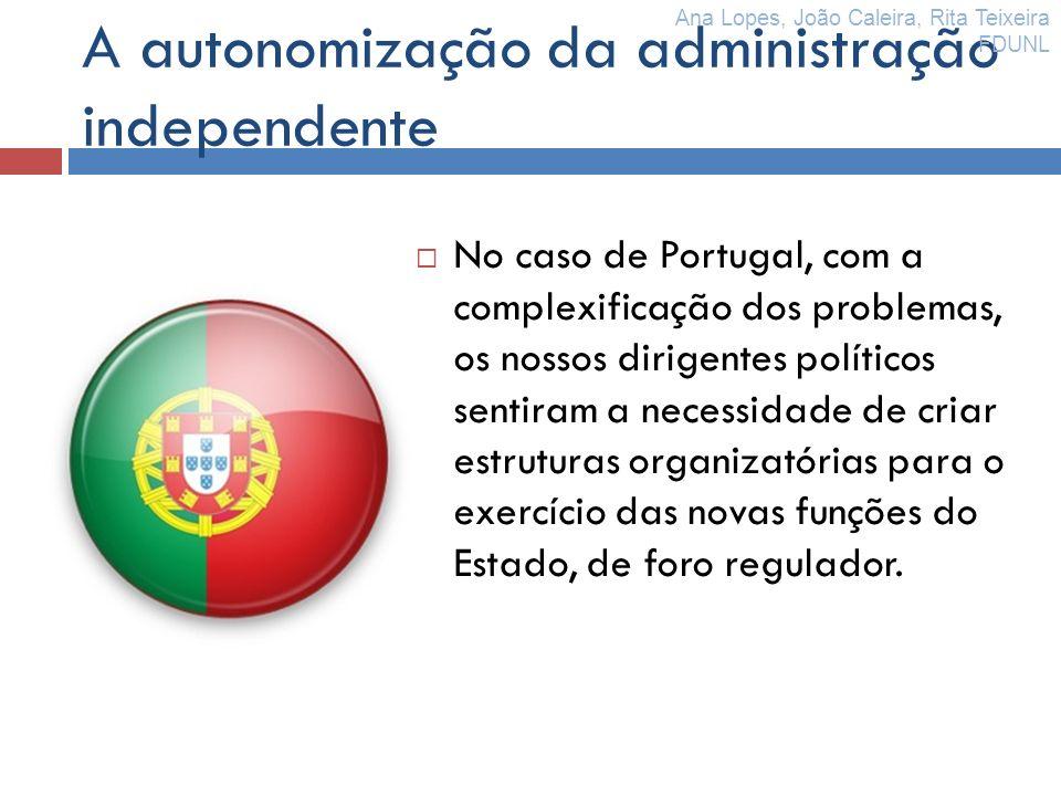 A autonomização da administração independente