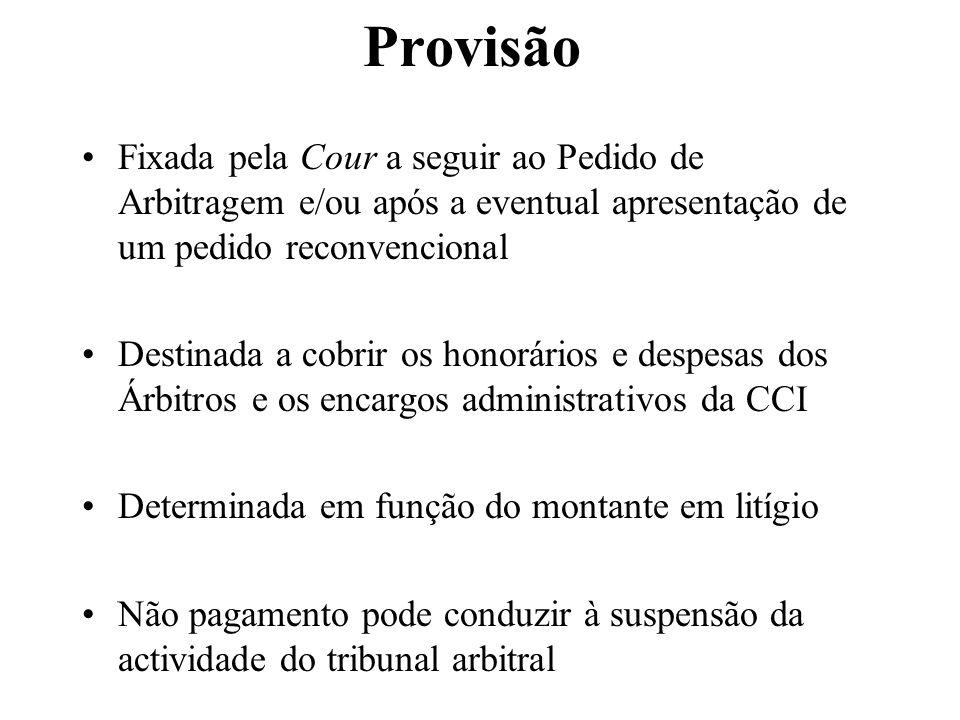 Provisão Fixada pela Cour a seguir ao Pedido de Arbitragem e/ou após a eventual apresentação de um pedido reconvencional.