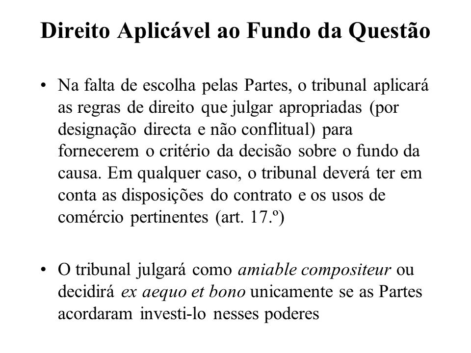Direito Aplicável ao Fundo da Questão