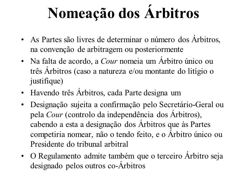 Nomeação dos Árbitros As Partes são livres de determinar o número dos Árbitros, na convenção de arbitragem ou posteriormente.