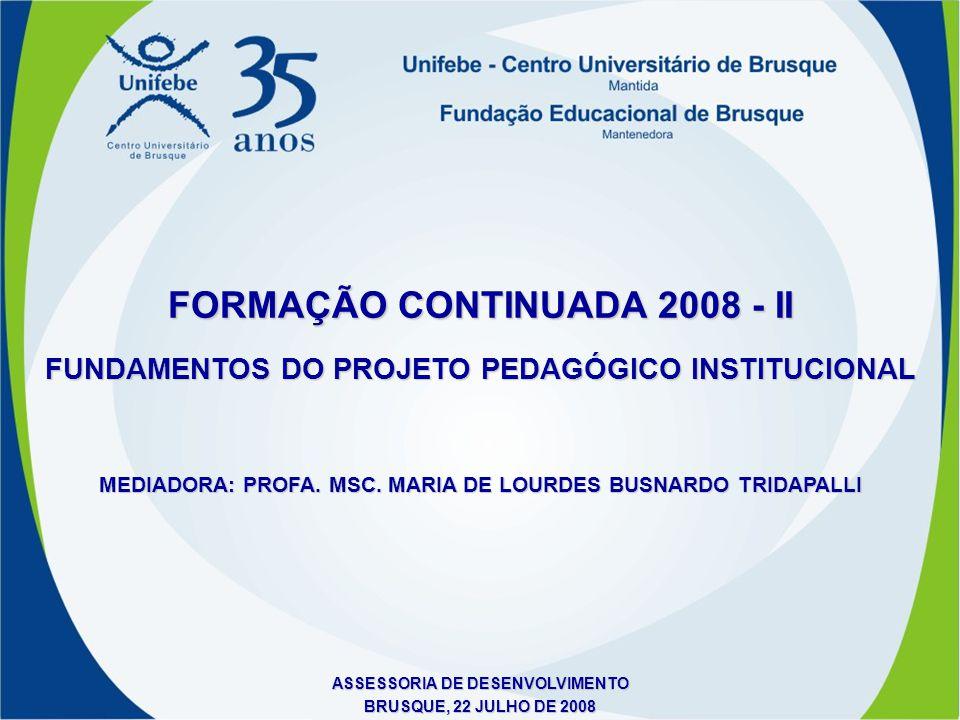 FORMAÇÃO CONTINUADA 2008 - II