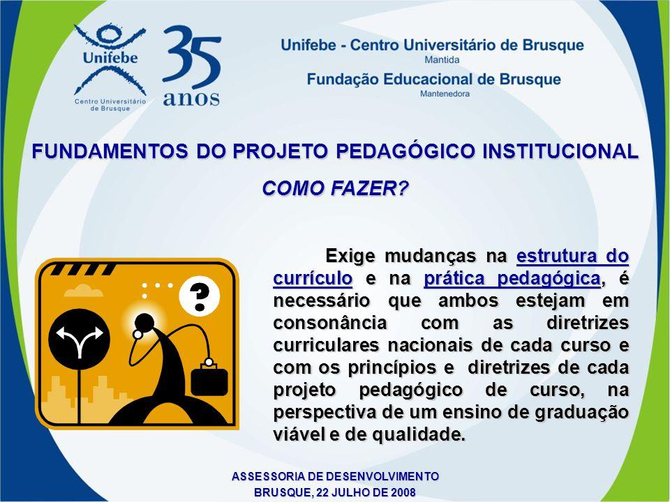 FUNDAMENTOS DO PROJETO PEDAGÓGICO INSTITUCIONAL COMO FAZER